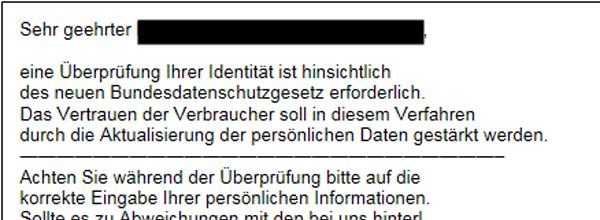 Beispiel einer Phishing-Mail mit der Aufforderung aufgrund des neuen Bundesdatenschutzgesetzes persönliche Daten zur Überprüfung der Identität einzugeben